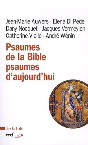 Jacques Vermeylan et Elena Di Pede - Psaumes de la Bible, psaumes d'aujourd'hui.