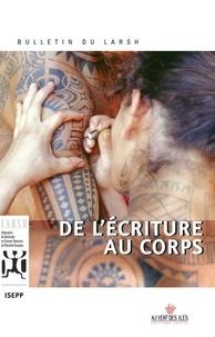 Jacques Vernaudon et Robert Veccella - De l'écriture au corps - Bulletin du LARSH n°1.