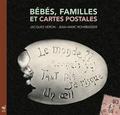 Jacques Véron et Jean-Marc Rohrbasser - Bébés, familles et cartes postales - De 1900 à 1950.