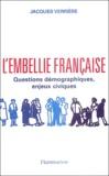 Jacques Verrière - L'embellie française - Questions démographiques, enjeux civiques.