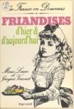 Jacques Verroust et Marie-Laure Verroust - Friandises d'hier et d'aujourd'hui.