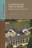 Jacques Verstraeten - Le patrimoine de Villers-le-Bouillet - Paysages, histoires et monuments.