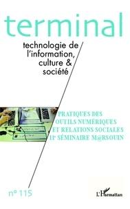 Jacques Vétois - Terminal N° 115 : Pratiques des outils numériques et relations sociales - 11e séminaire M@rsouin.