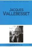 Jacques Viallebesset - Jacques Viallebesset.