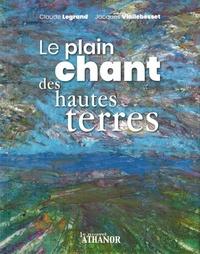 Jacques Viallebesset et Claude Legrand - Le plain chant des hautes terres.
