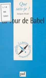 Jacques Vicari et Paul Angoulvent - La Tour de Babel.