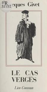 Jacques Vichniac - Le Cas Vergès.