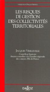 Jacques Vieilleville - Les risques de gestion des collectivités territoriales.