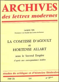 Jacques Vier - La comtesse d'Agoult et Hortense Allart de Meritens - Sous le second empire.