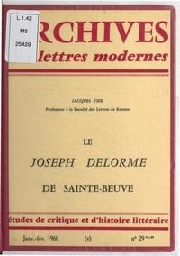 Jacques Vier et Michel J. Minard - Le Joseph Delorme de Sainte-Beuve.