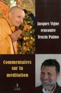 Commentaire sur la méditation - Jacques Vignes rencontre Tenzin Palmo.pdf