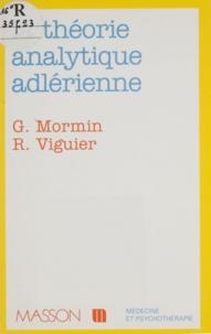 Jacques Viguier et  Mormin - La théorie analytique adlérienne.