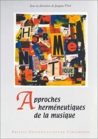 Erik Kocevar et Jacques Viret - Approches herméneutiques de la musique.