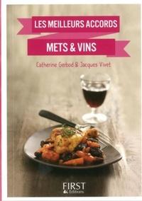 Jacques Vivet et Catherine Gerbod - LE PETIT LIVRE  : Petit livre de - Les meilleurs accords mets et vins.