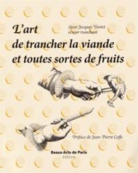 Alixetmika.fr L'art de trancher la viande et toutes sortes de fruits Image