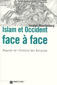 ISLAM ET OCCIDENT FACE A FACE. Regards de lHistoire des Religions.pdf