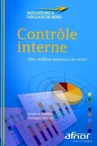 Jacques Walter et Philippe Noirot - Contrôle interne - Des chiffres porteurs de sens !.