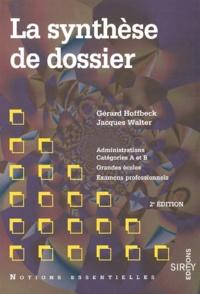 La synthèse de dossier. Administration catégorie A et B, Grandes écoles, Examens professionnels, 2ème édition.pdf