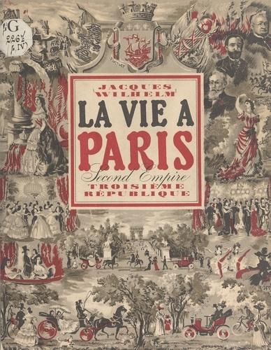 La vie à Paris sous le Second Empire et la Troisième République
