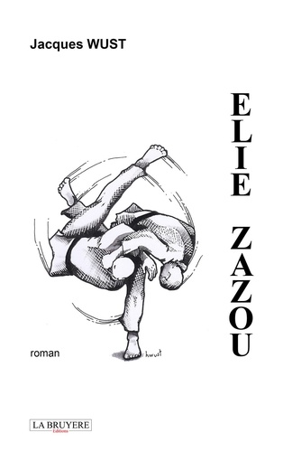 Jacques Wust - Elie Zazou.