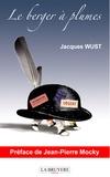 Jacques Wust - Le berger à plumes.