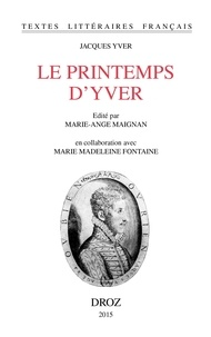 Jacques Yver - Le printemps d'Yver.