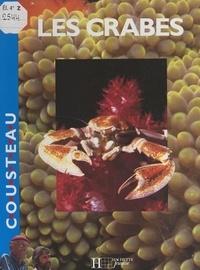 Jacques-Yves Cousteau et Jean-Michel Cousteau - Les crabes.