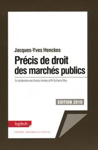 Jacques-Yves Henckes - Le précis de droit des marchés publics.