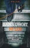 Jacques-Yves Martin - Sans droit ni loi.
