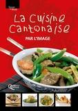 Jacques Zhou et Suzie Lan - La cuisine chinoise par l'image.
