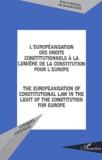 Jacques Ziller - L'européanisation des droits constitutionnels à la lumière de la constitution pour l'Europe : The europeanisation of constitutional law in the light of the constitution for Europe.