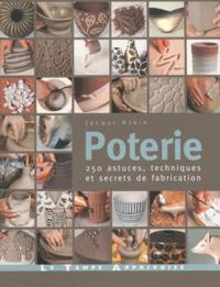 Poterie- 250 astuces, techniques et secrets de fabrication - Jacqui Atkin |