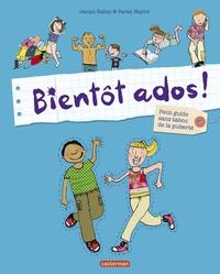 Télécharger des ebooks pour ipad 2 gratuitement Bientôt ados !  - Petit guide sans tabou de la puberté (French Edition)