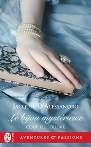 Jacquie D'Alessandro - Coup de foudre - Tome 2, Le bijou mystérieux.