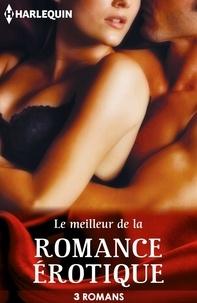 Jacquie D'Alessandro et Cara Summers - Le meilleur de la romance érotique - 3 romans Harlequin.