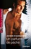 Jacquie D'Alessandro - Un parfum de péché.