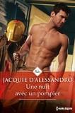 Jacquie D'Alessandro - Une nuit avec un pompier.