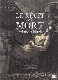 Jacquin - Le récit de la mort - Ecriture et histoire.