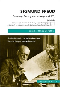 "Jacquy Chemouni et Hélène Francoual - Sigmund Freud, De la psychanalyse ""sauvage"" (1910)."