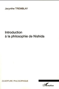 Jacynthe Tremblay - Introduction à la philosophie de Nishida.