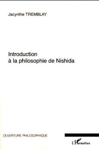 Jacynthe Tremblay - Introduction à la philosophie de Nishida.