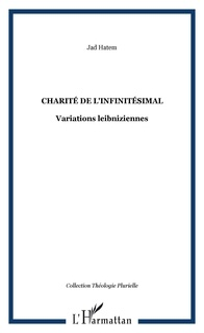 Jad Hatem - Charité de l'infinitesimal - Variations Leibniziennes.