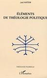 Jad Hatem - Eléments de théologie politique.