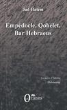 Jad Hatem - Empédocle, Qohélet, Bar Hebraeus.