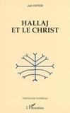 Jad Hatem - Hallaj et le Christ.