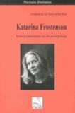 Jad Hatem et Hans Ruin - Katarina Frostenson : textes et commentaires sur son oeuvre poétique.