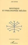Jad Hatem - Mystique et philosophie melees.