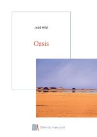 Jadd Hilal - Oasis.