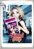 Jade Bérubé - Nikki Pop Tome 6 : SOS paparazzi.