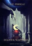 Jade Corbeau - Délices nocturnes.